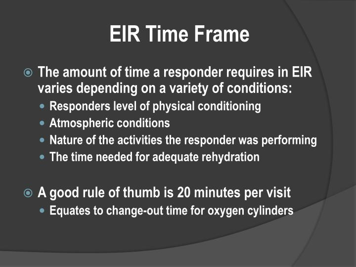 EIR Time Frame