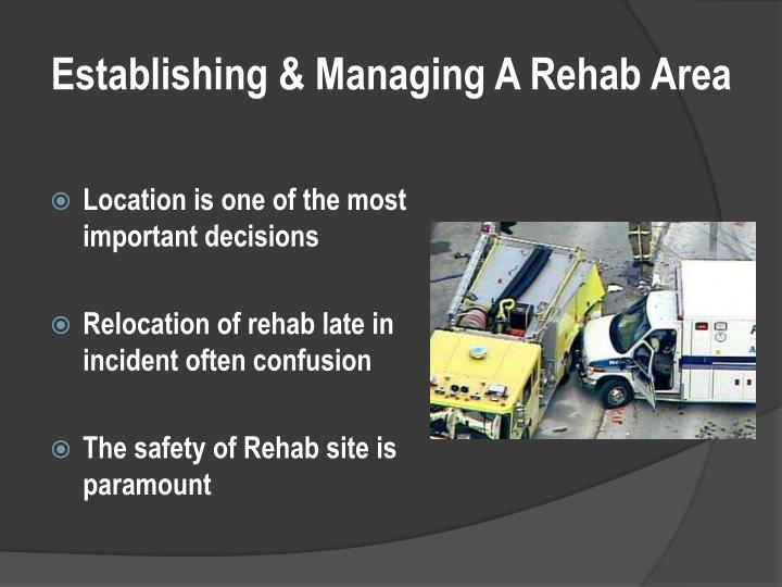 Establishing & Managing A Rehab Area