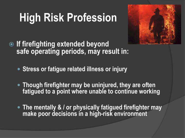 High Risk Profession