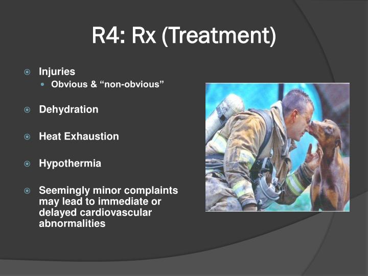 R4: Rx (Treatment)