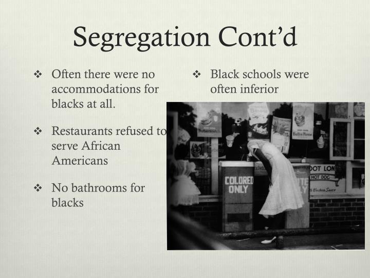 Segregation Cont'd