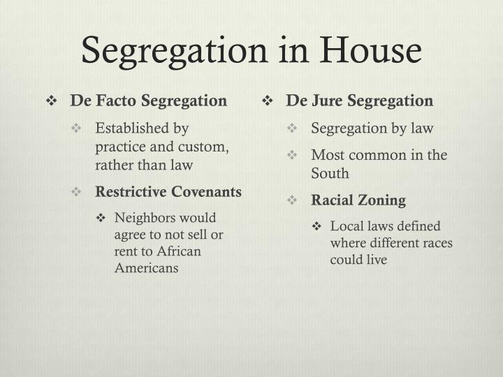 Segregation in House