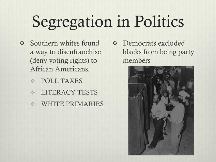 Segregation in Politics