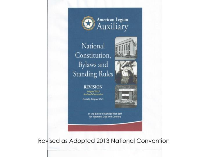 Revised as Adopted 2013 National Convention
