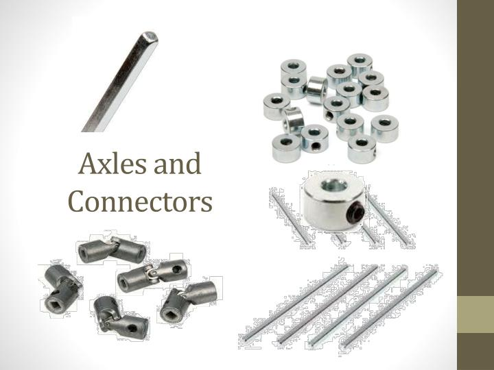 Axles and Connectors