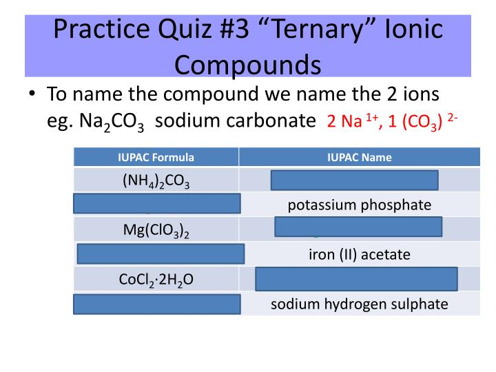 "Practice Quiz #3 ""Ternary"" Ionic Compounds"