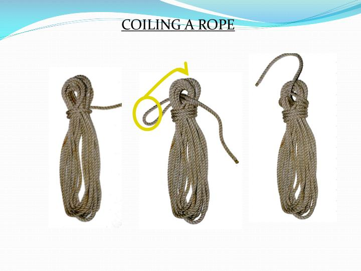 COILING A ROPE