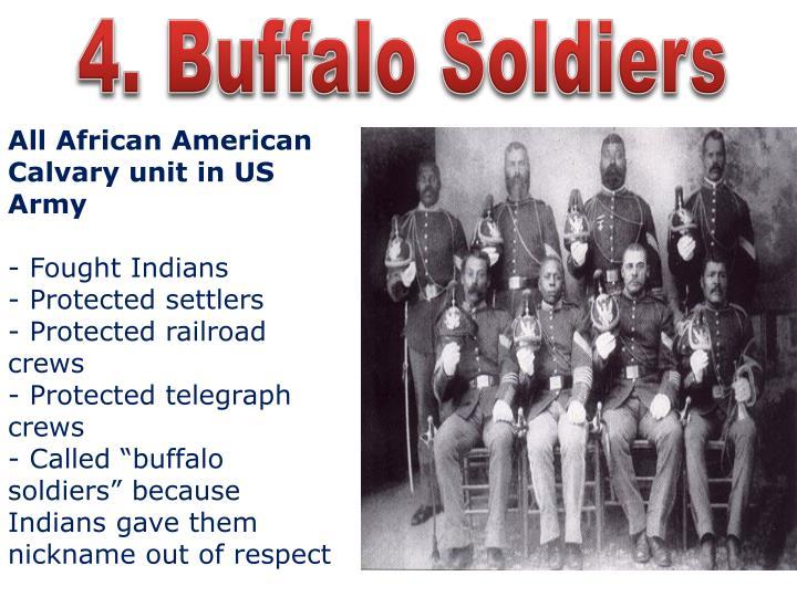4. Buffalo Soldiers