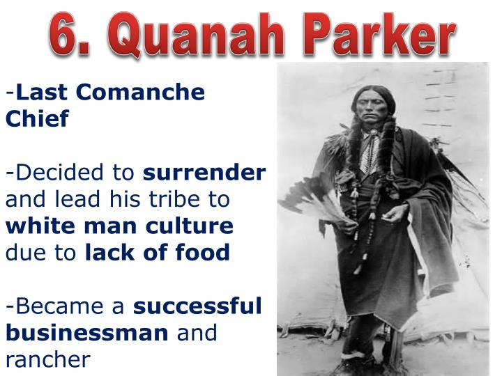 6. Quanah Parker