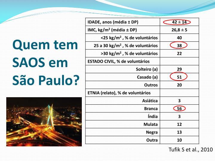 Quem tem SAOS em São Paulo?