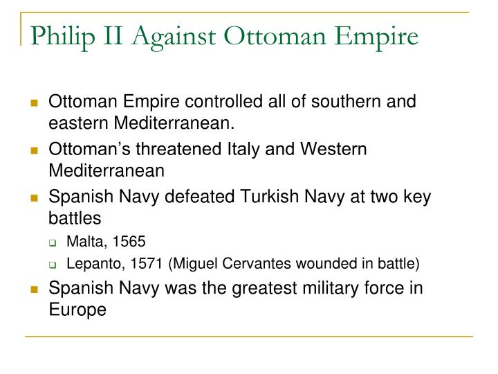 Philip II Against Ottoman Empire