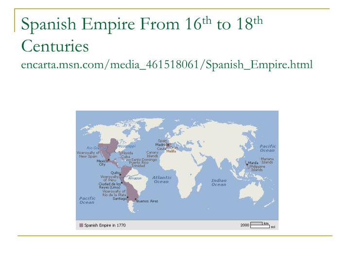 Spanish Empire From 16