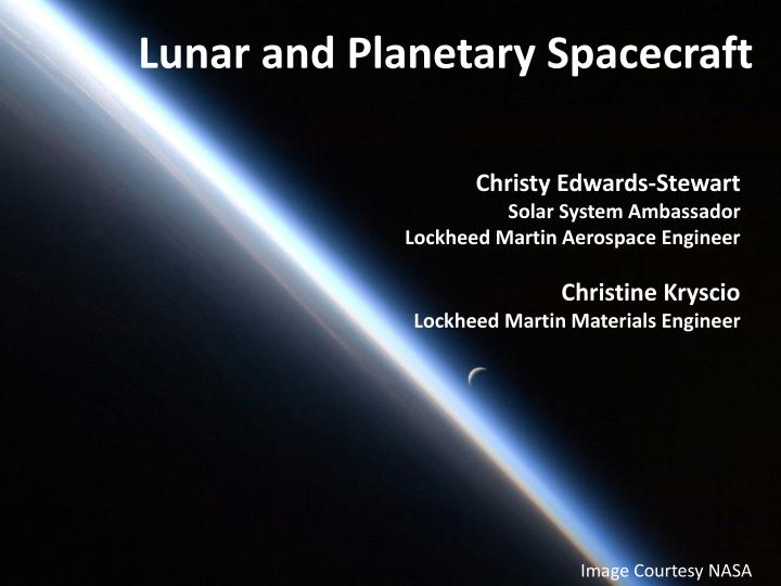 Lunar and Planetary Spacecraft