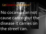 can cocaine cause cancer