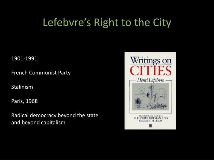 Lefebvre's Right to the City