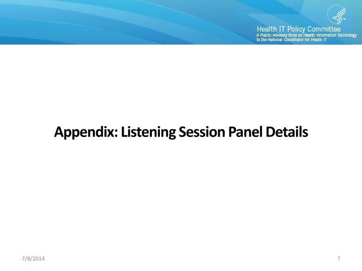 Appendix: Listening Session Panel Details