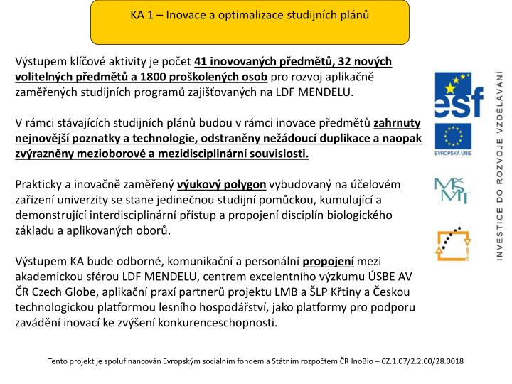 KA 1 – Inovace a optimalizace studijních plánů