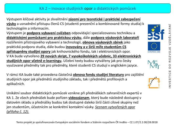 KA 2 – Inovace studijních