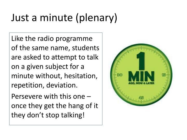 Just a minute (plenary)