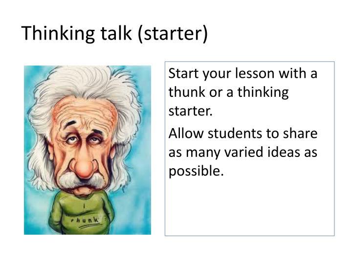 Thinking talk (starter)