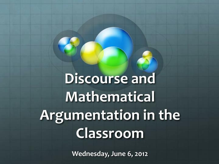 Discourse and mathematical argumentation in the classroom