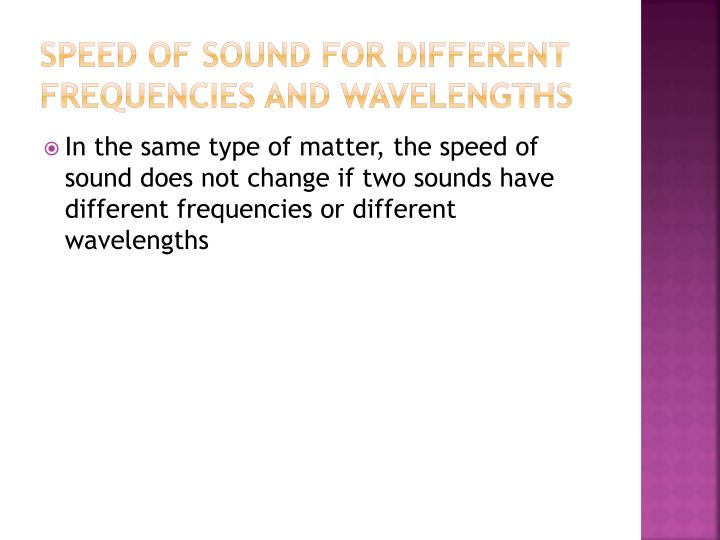 Speed of sound for different Frequencies and wavelengths