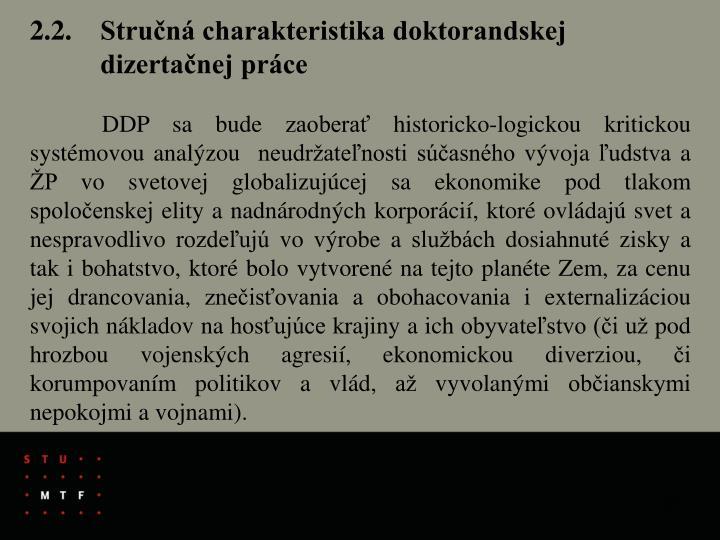 2.2. Stručná charakteristika doktorandskej dizertačnej práce