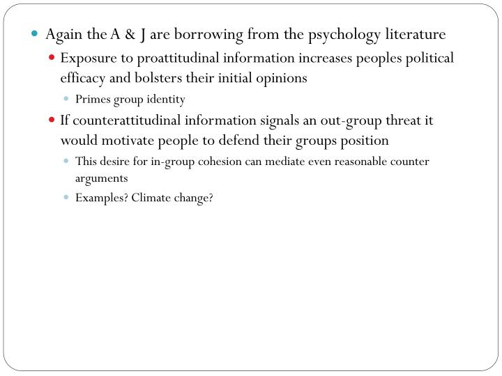 Again the A & J are borrowing from the psychology literature