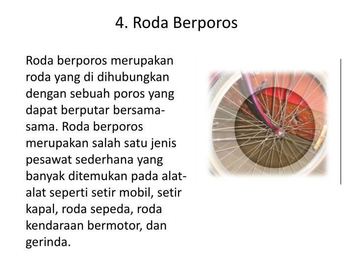 4. Roda Berporos