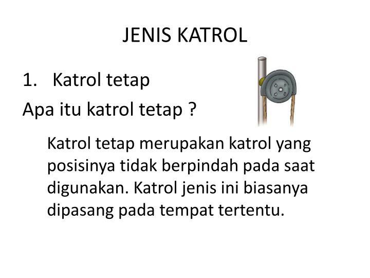 JENIS KATROL