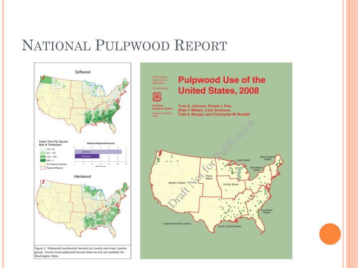 National Pulpwood Report