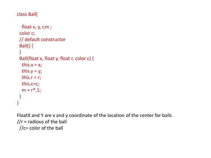 class Ball{