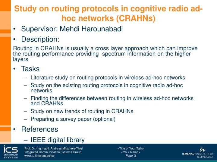 Study on routing protocols in cognitive radio ad hoc networks crahns