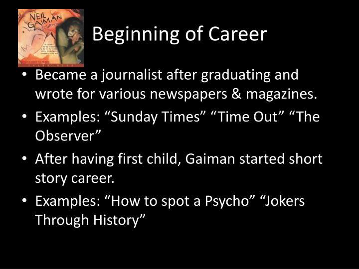 Beginning of Career