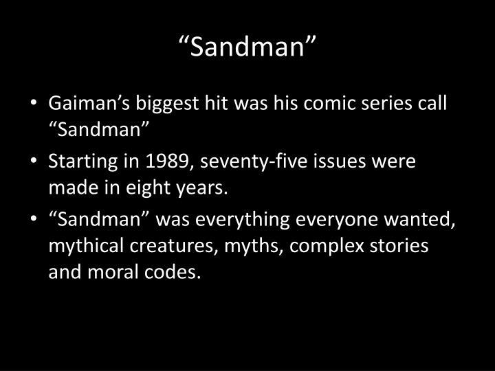 """""""Sandman"""""""