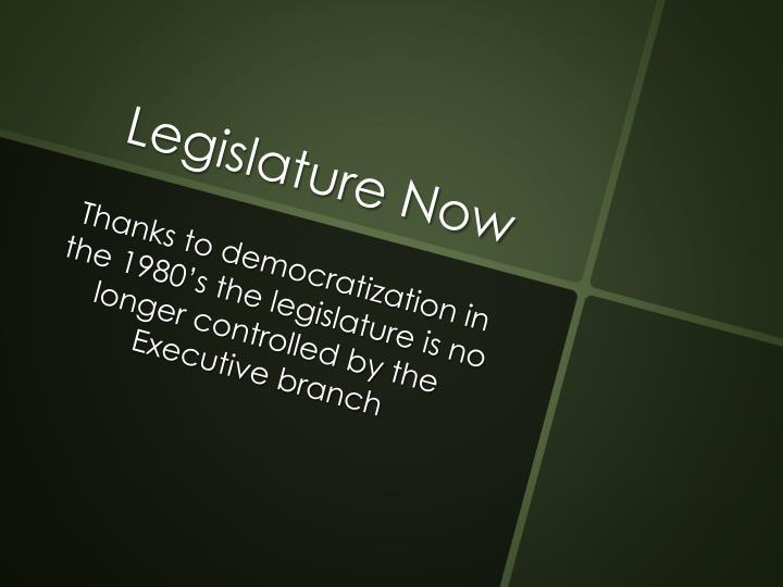 Legislature Now