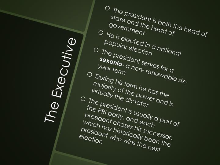 The president is both the head of state and the head of government