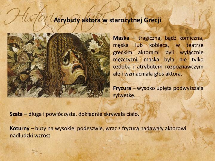 Atrybuty aktora w starożytnej