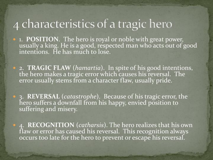 4 characteristics of a tragic hero