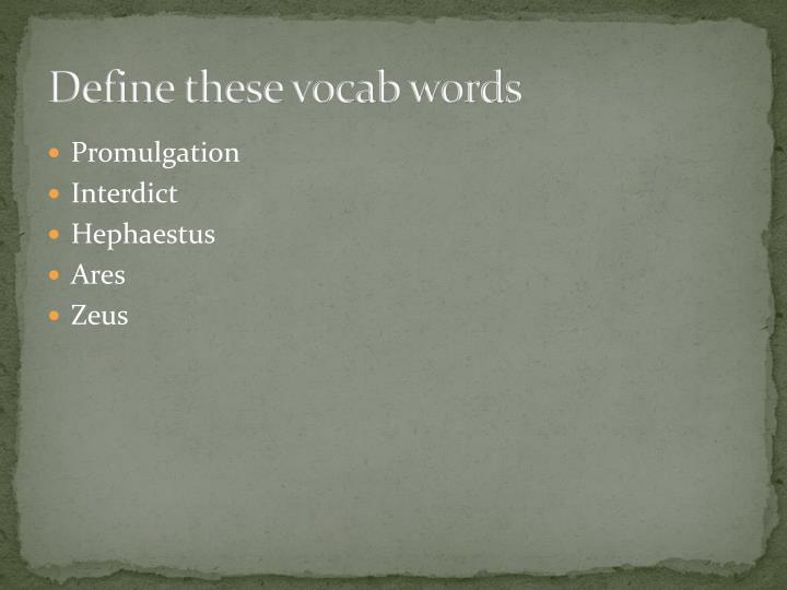 Define these vocab words
