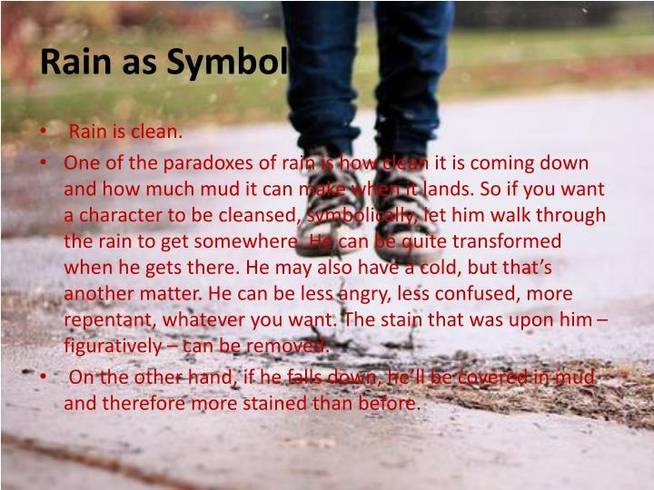 Rain as Symbol