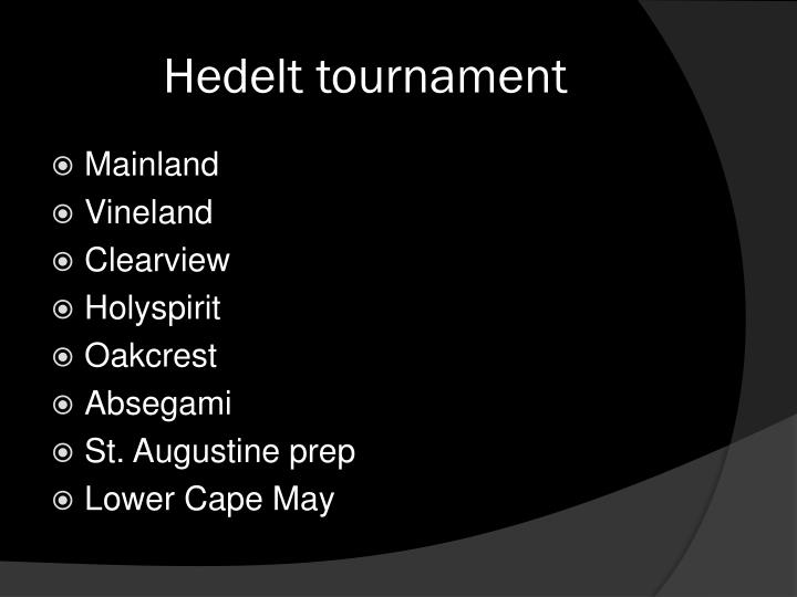 Hedelt tournament