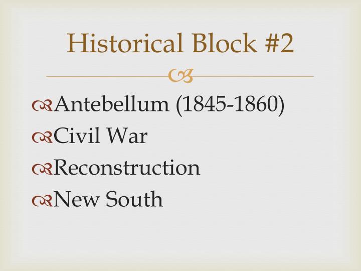 Historical Block #2