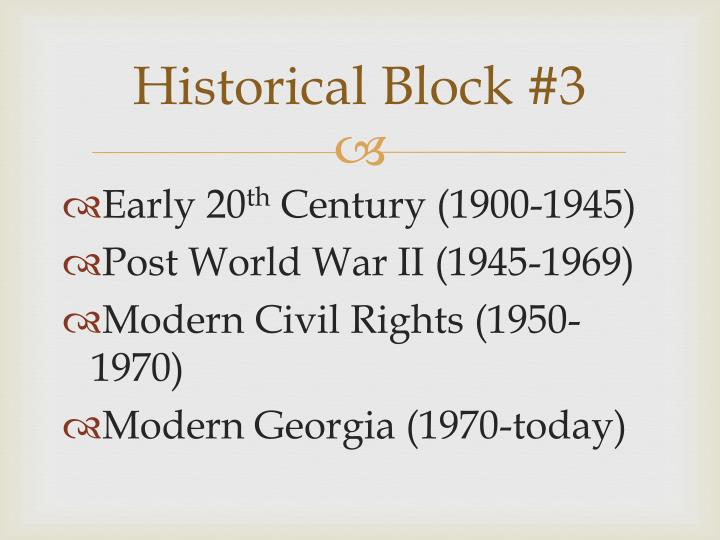 Historical Block #3