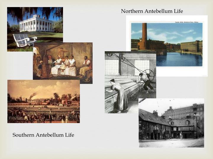 Northern Antebellum Life