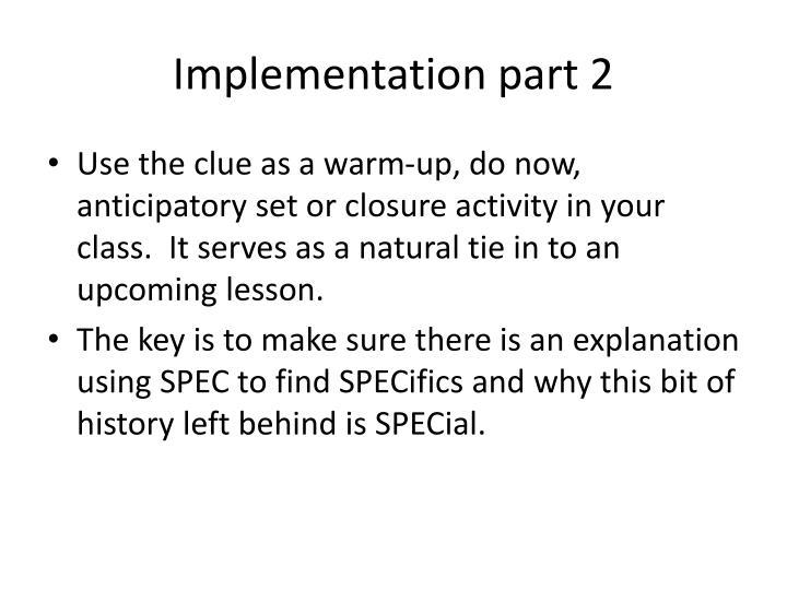Implementation part 2