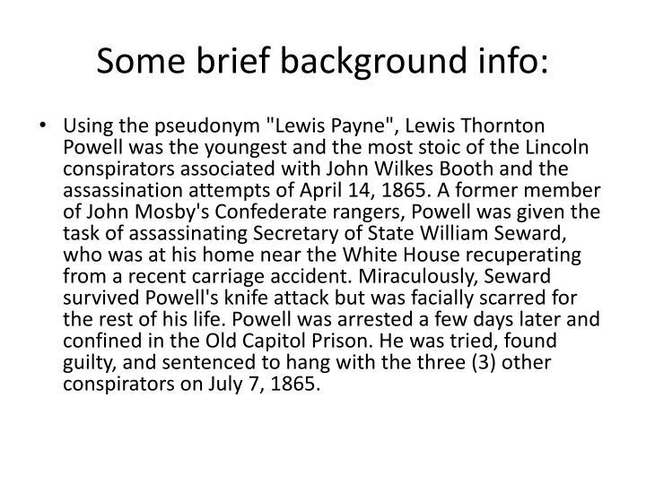 Some brief background info: