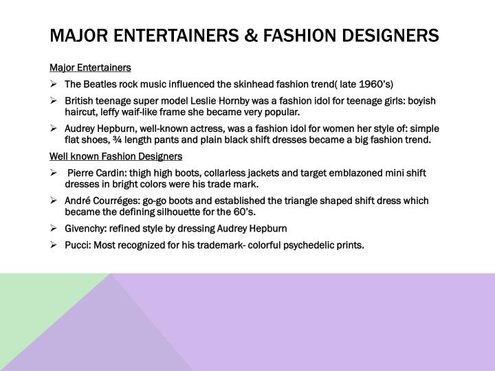 Major Entertainers & Fashion Designers