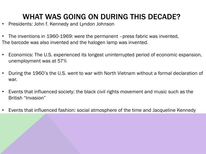 what was Going on during this decade?