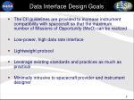 data interface design goals